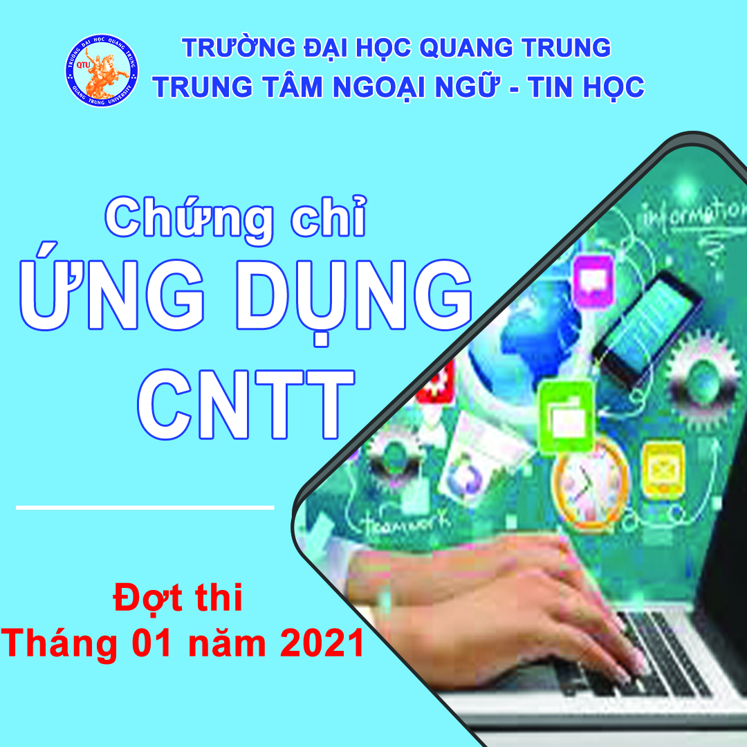 Thông báo lịch thi chứng chỉ Ứng dụng CNTT cơ bản tháng tháng 01/2021