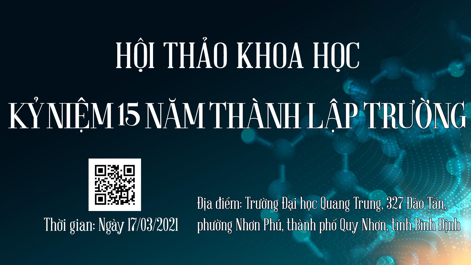 Chương trình hội thảo khoa học kỷ niệm 15 năm ngày thành lập Trường Đại học Quang Trung