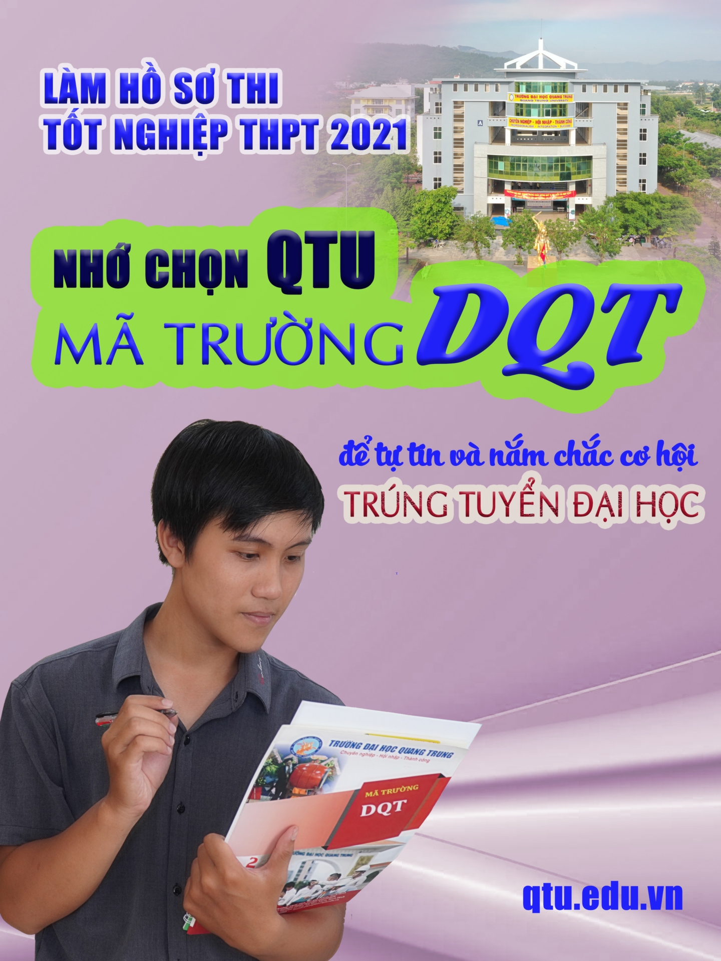 Làm hồ sơ thi tốt nghiệp THPT 2021, chọn QTU - Mã trường: DQT các bạn nhé!
