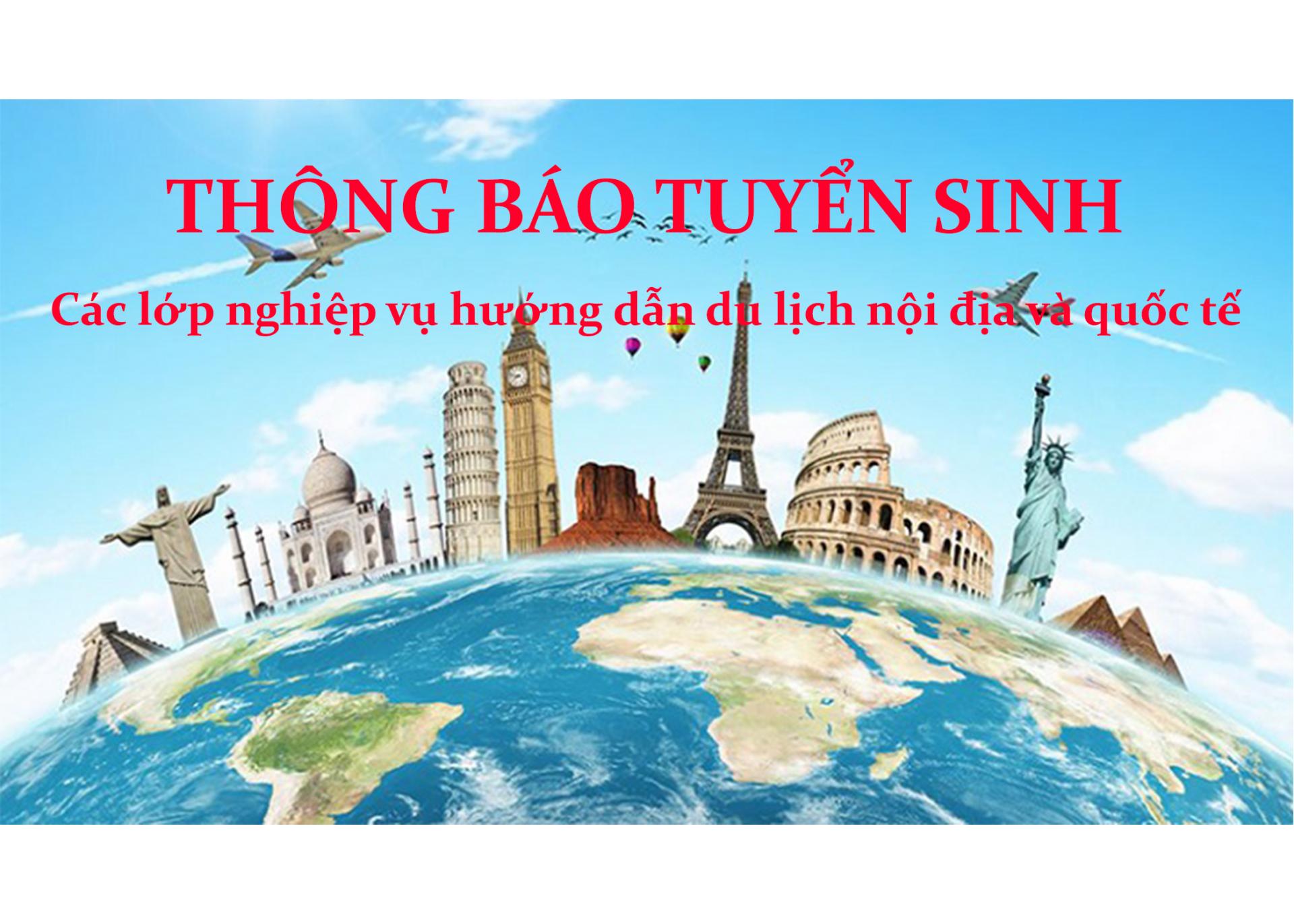 Trường Đại học Quang Trung thông báo tuyển sinh các lớp nghiệp vụ hướng dẫn du lịch nội địa và quốc tế