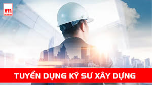 Thông báo tuyển dụng - Kỹ sư ngành Công nghệ kỹ thuật xây dựng - QTU