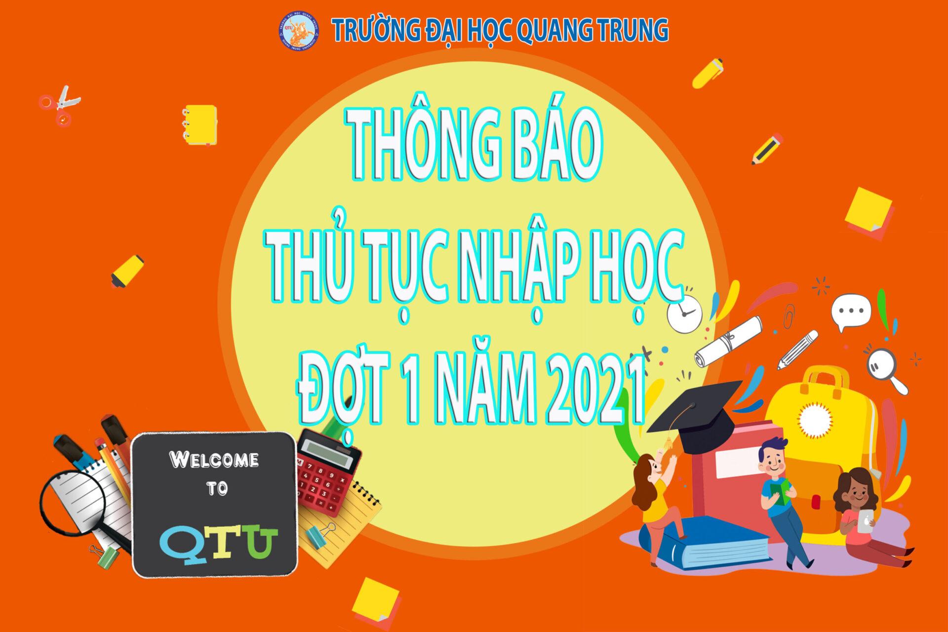 Trường Đại học Quang Trung thông báo thủ tục nhập học đợt 1 năm 2021