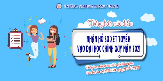 Trường Đại học Quang Trung thông báo mức điểm nhận hồ sơ xét tuyển vào đại học chính quy năm 2021