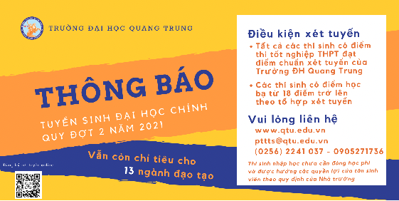 Trường ĐH Quang Trung tiếp tục tuyển sinh đại học chính quy đợt 2 năm 2021